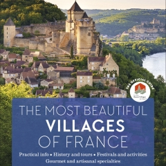 "The official guide to Les Plus Beaux Villages de France - English edition of the official guidebook to the associaiton ""Les Plus Beaux Villages de France"""