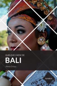 Guide de voyage Bali Editions Nanika
